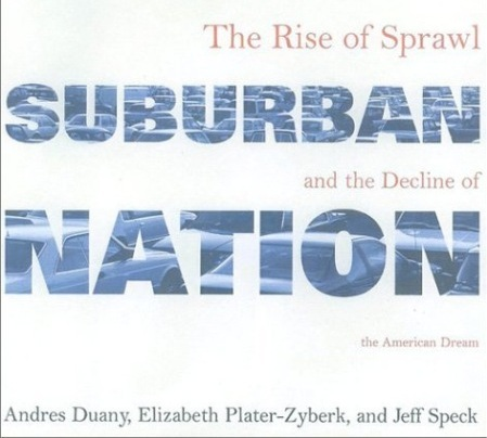 Suburban Nation offers a critique of automobile dominated landscapes and a set of guidelines for future development.