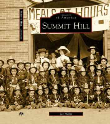 A new book recounts the history of Summit Hill.